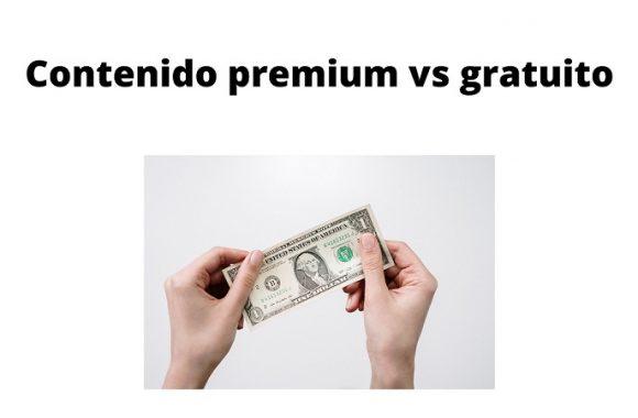 Conteido premium vs gratuito